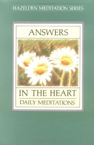 9780062554178: Answers in the Heart: Daily Meditations for Men and Women Recovering from Sex Addiction (Hazelden Meditation Series)