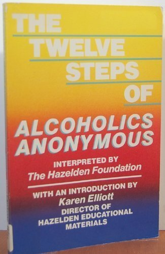 9780062554444: The Twelve Steps of Alcoholics Anonymous