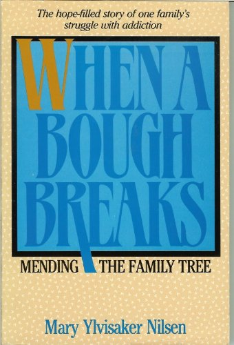 9780062554475: When a Bough Breaks: Mending the Family Tree