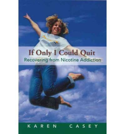 9780062554550: If Only I Could Quit: Becoming a Nonsmoker (The Hazelden meditation series)