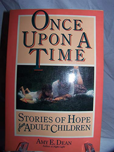 9780062554727: Once upon a Time: Stories of Hope from Adult Children