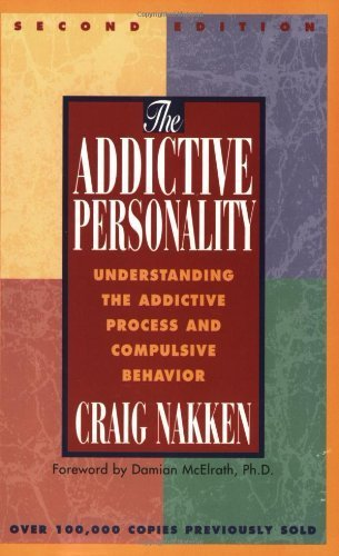 9780062554888: The Addictive Personality: Understanding Compulsion in Our Lives