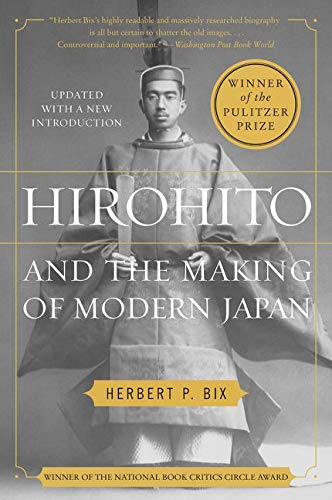 9780062560513: Hirohito and the Making of Modern Japan