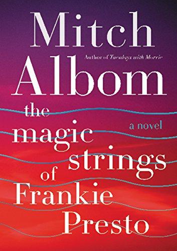 9780062562043: The Magic Strings of Frankie Presto: A Novel