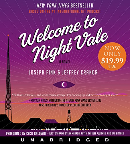 Welcome to Night Vale Low Price CD: A Novel: Joseph Fink