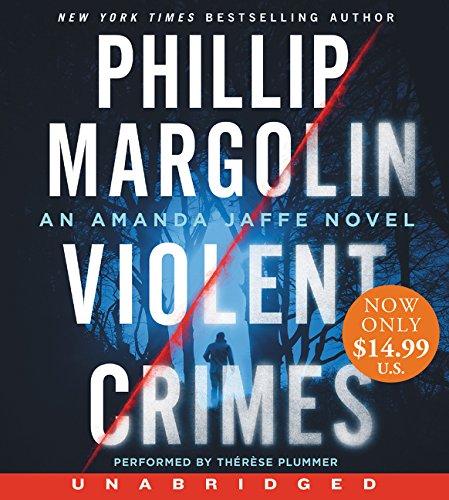 Violent Crimes Low Price CD: An Amanda Jaffe Novel: Phillip Margolin