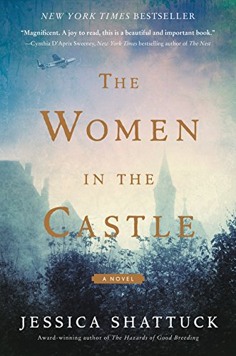9780062563668: The Women in the Castle: A Novel