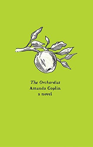 9780062564603: The Orchardist