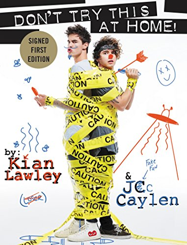 9780062564672: Kian and Jc: Don't Try This at Home! - Signed/Autographed Copy