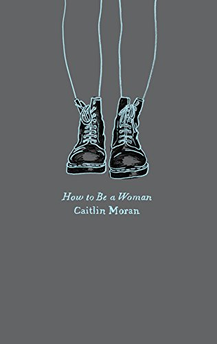 9780062564740: How to Be a Woman