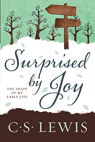 9780062565433: Surprised by Joy: The Shape of My Early Life