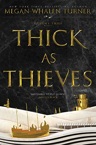 9780062568243: Thick as Thieves (Queen's Thief, 5)