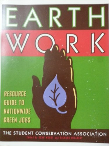 9780062585431: Earth Work: Resource Guide to Nationwide Green Jobs