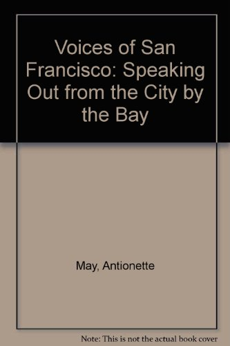 9780062585523: Voices of San Francisco: Speaking Out from the City by the Bay