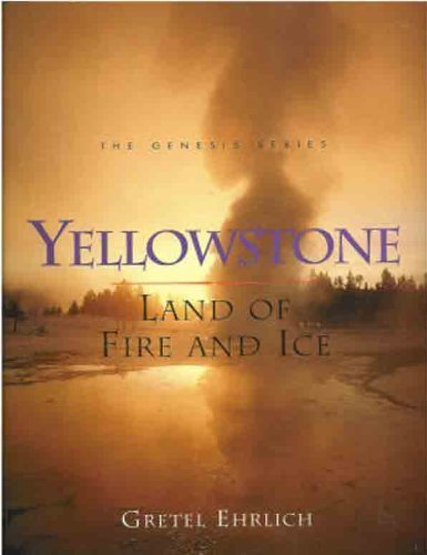 9780062585592: Yellowstone: Land of Fire and Ice (Genesis)