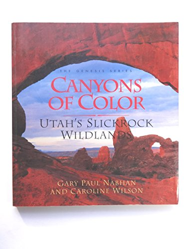 9780062585608: Canyons of Color: Utah's Slickrock Wildlands (Genesis)