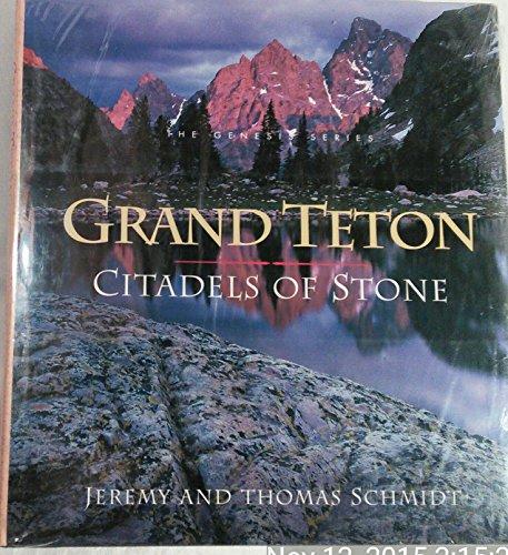 9780062585691: Grand Teton: Citadels of Stone (Genesis Series)