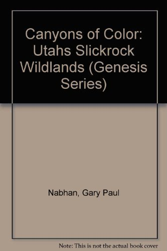 9780062585714: Canyons of Color: Utahs Slickrock Wildlands (Genesis Series)