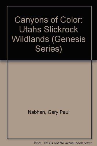 9780062585714: Canyons of Color: Utahs Slickrock Wildlands (Genesis Series)