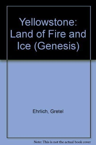 9780062585721: Yellowstone: Land of Fire and Ice (Genesis)