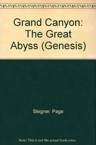 Grand Canyon: The Great Abyss (Genesis): Stegner, Page