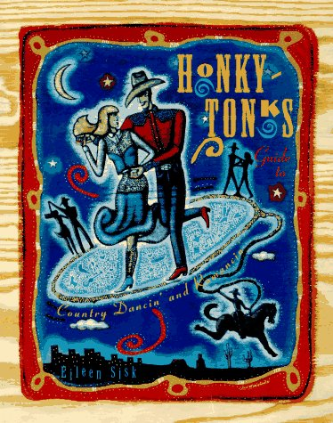9780062586094: Honky-Tonks: Guide to Country Dancin' and Romancin