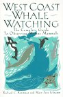 9780062586193: West Coast Whale Watching: The Complete Guide to Observing Marine Mammals