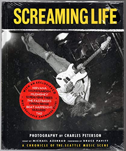 9780062586407: Screaming Life: A Chronicle of the Seattle Music Scene