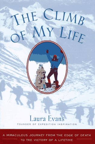 9780062586582: The Climb of My Life: A Miraculous Journey from the Edge of Death to the Victory of a Lifetime