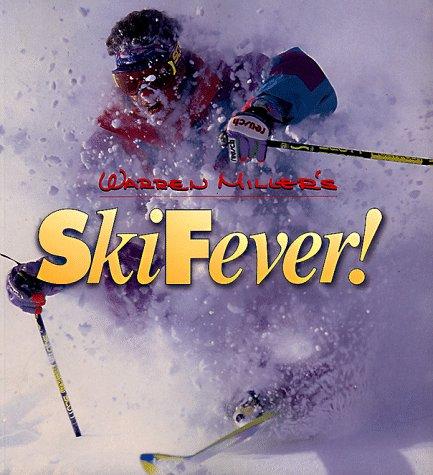 9780062586629: Warren Miller's Ski Fever!