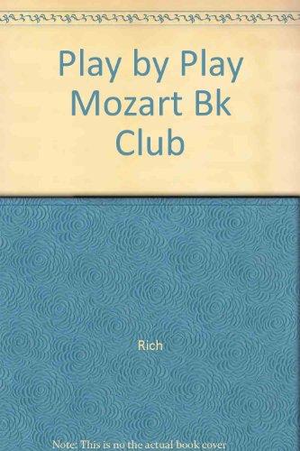 9780062635518: Play by Play Mozart Bk Club