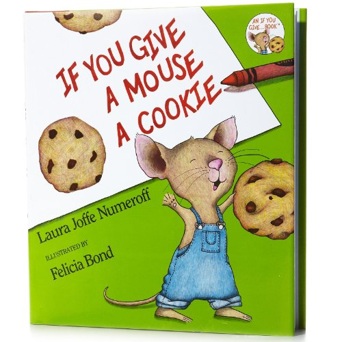 9780062640017: If You Give a Mouse a Cookie