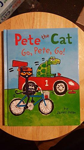 9780062641021: Pete the Cat Go, Pete, Go!