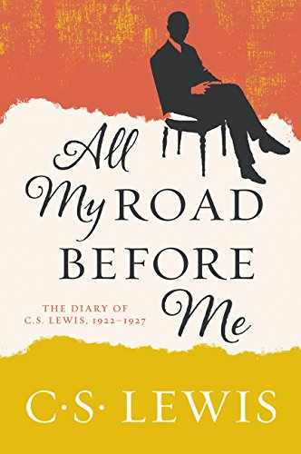 9780062643582: All My Road Before Me: The Diary of C. S. Lewis, 1922-1927