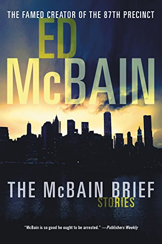 The McBain Brief: Stories: Ed McBain