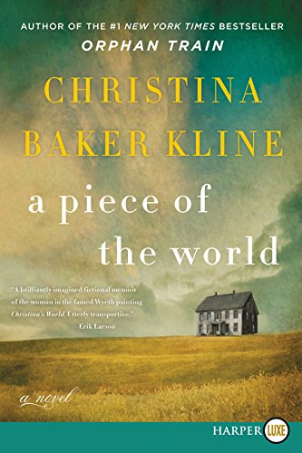 9780062644183: A Piece of the World: A Novel