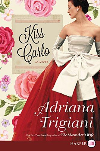 9780062644282: Kiss Carlo: A Novel