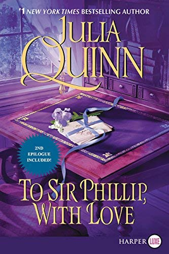 9780062644398: To Sir Phillip, with Love (Bridgertons)