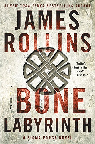 9780062651723: The Bone Labyrinth: A Sigma Force Novel (Sigma Force Novels)