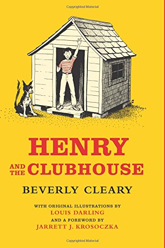9780062652393: Henry and the Clubhouse (Henry Huggins)
