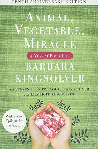 9780062653055: Animal, Vegetable, Miracle - Tenth Anniversary Edition: A Year of Food Life