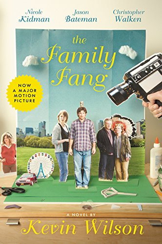 9780062653086: The Family Fang: A Novel