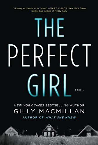 9780062654311: The Perfect Girl: A Novel