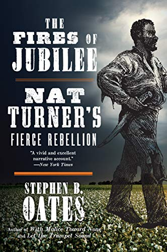 9780062656551: The Fires of Jubilee: Nat Turner's Fierce Rebellion