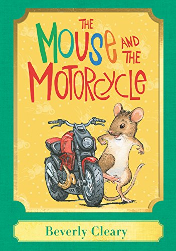 9780062657985: The Mouse and the Motorcycle: A Harper Classic