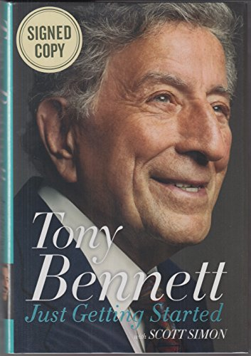 JUST GETTING STARTED: Bennett, Tony with