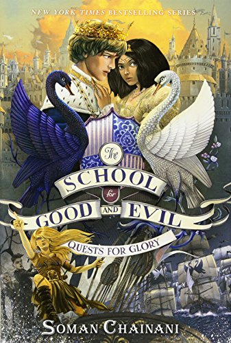 9780062658470: The School for Good and Evil #4: Quests for Glory