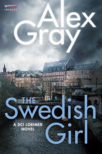 9780062659248: The Swedish Girl: A DCI Lorimer Novel: 10 (William Lorimer)