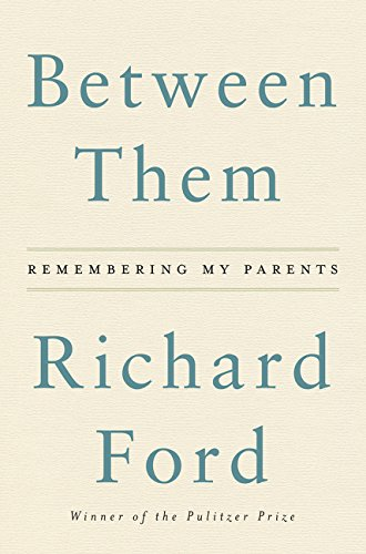 9780062661883: Between Them: Remembering My Parents