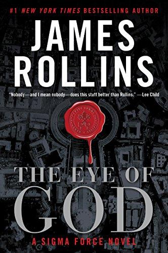 9780062666451: The Eye of God: A Sigma Force Novel (Sigma Force Novels)